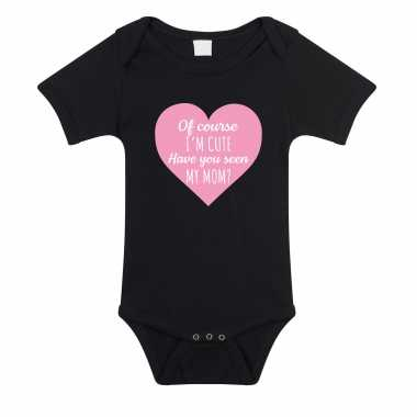 I am cute have you seen my mom cadeau baby rompertje zwart jongen/meisje